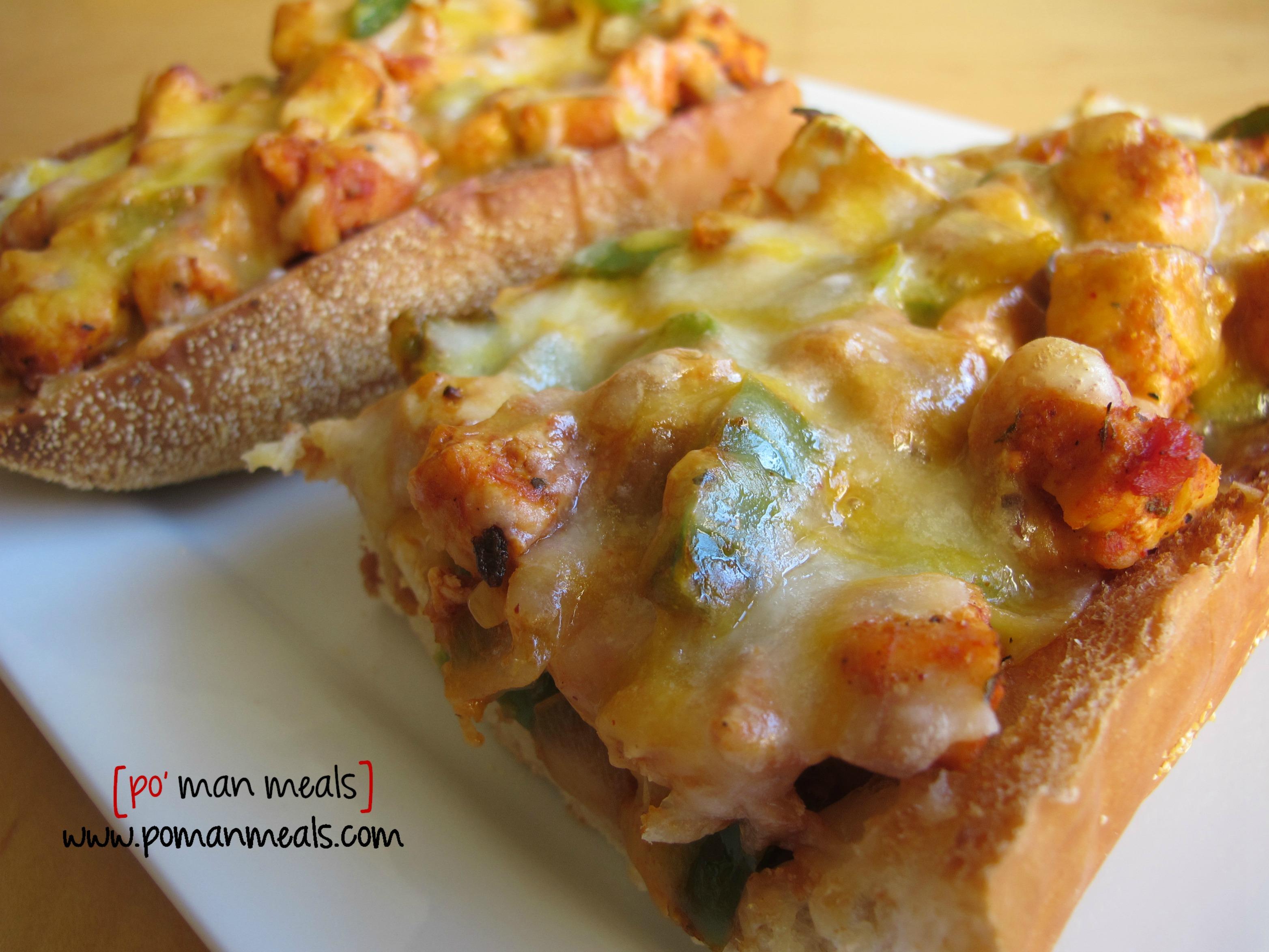 po' man meals - chicken fajita french bread pizza